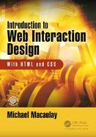 Macaulay, Michael - Introduction to Web Interaction Design: With HTML and CSS - 9781138911857 - V9781138911857