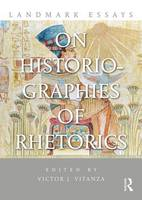 - Landmark Essays on Historiographies of Rhetorics (Landmark Essays Series) - 9781138913288 - V9781138913288