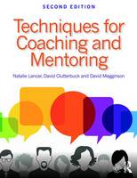 Lancer, Natalie, Clutterbuck, David, Megginson, David - Techniques for Coaching and Mentoring - 9781138913745 - V9781138913745