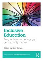 - Inclusive Education: Perspectives on pedagogy, policy and practice (The Routledge Education Studies Series) - 9781138913905 - V9781138913905
