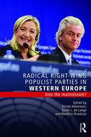 - Radical Right-Wing Populist Parties in Western Europe: Into the Mainstream? (Extremism and Democracy) - 9781138914988 - V9781138914988