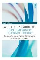 Selden, Raman, Widdowson, Peter, Brooker, Peter - A Reader's Guide to Contemporary Literary Theory - 9781138917460 - V9781138917460