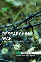 - Researching War: Feminist Methods, Ethics and Politics (Interventions) - 9781138919976 - V9781138919976