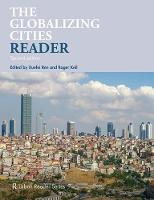 - The Globalizing Cities Reader (Routledge Urban Reader Series) - 9781138923690 - V9781138923690