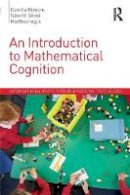 Gilmore, Camilla, Göbel, Silke M., Inglis, Matthew - An Introduction to Mathematical Cognition (International Texts in Developmental Psychology) - 9781138923959 - V9781138923959