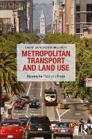 Levinson, David M, Krizek, Kevin J - Metropolitan Transport and Land Use: Planning for Place and Plexus - 9781138924260 - V9781138924260