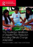 - The Routledge Handbook of Disaster Risk Reduction Including Climate Change Adaptation (Routledge International Handbooks) - 9781138924567 - V9781138924567
