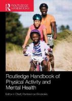 - Routledge Handbook of Physical Activity and Mental Health (Routledge International Handbooks) - 9781138924734 - V9781138924734