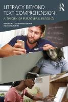 Britt, M. Anne, Rouet, Jean-François, Durik, Amanda M. - Literacy Beyond Text Comprehension: A Theory of Purposeful Reading - 9781138927018 - V9781138927018