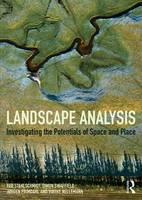 Stahlschmidt, Per, Swaffield, Simon, Primdahl, Jorgen, Nellemann, Vibeke - Landscape Analysis: Investigating the potentials of space and place - 9781138927155 - V9781138927155