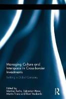 - Managing Culture and Interspace in Cross-border Investments: Building a Global Company (Routledge Studies in International Business and the World Economy) - 9781138929463 - V9781138929463