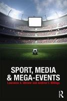 - Sport, Media and Mega-Events - 9781138930391 - V9781138930391