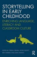 - Storytelling in Early Childhood: Enriching language, literacy and classroom culture - 9781138932142 - V9781138932142