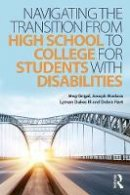 - Navigating the Transition from High School to College for Students with Disabilities - 9781138934733 - V9781138934733
