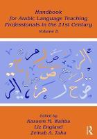 - Handbook for Arabic Language Teaching Professionals in the 21st Century, Volume II - 9781138934771 - V9781138934771