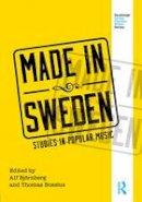 - Made in Sweden: Studies in Popular Music (Routledge Global Popular Music Series) - 9781138936522 - V9781138936522