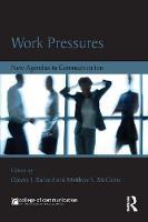 - Work Pressures: New Agendas in Communication (New Agendas in Communication Series) - 9781138938243 - V9781138938243