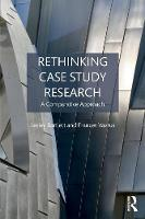 Bartlett, Lesley, Vavrus, Frances - Rethinking Case Study Research: A Comparative Approach - 9781138939523 - V9781138939523