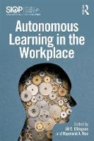 - Autonomous Learning in the Workplace (SIOP Organizational Frontiers Series) - 9781138940741 - V9781138940741