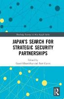 - Japan's Search for Strategic Security Partnerships (Routledge Security in Asia Pacific Series) - 9781138943599 - V9781138943599