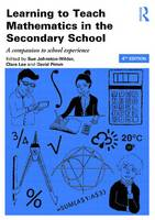 - Learning to Teach Mathematics in the Secondary School: A companion to school experience (Learning to Teach Subjects in the Secondary School Series) - 9781138943902 - V9781138943902