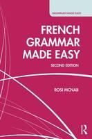 McNab, Rosi - French Grammar Made Easy (French Edition) - 9781138946217 - V9781138946217