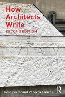Spector, Tom, Damron, Rebecca - How Architects Write - 9781138947276 - V9781138947276
