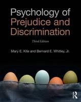 Kite, Mary E., Whitley  Jr., Bernard E. - Psychology of Prejudice and Discrimination: 3rd Edition - 9781138947542 - V9781138947542