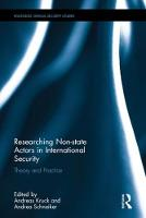 - Researching Non-state Actors in International Security: Theory and Practice (Routledge Critical Security Studies) - 9781138947825 - V9781138947825