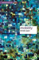 Adey, Peter - Mobility (Key Ideas in Geography) - 9781138949010 - V9781138949010