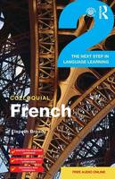 Broady, Elspeth - Colloquial French 2: The Next step in Language Learning - 9781138950122 - V9781138950122
