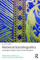 Nevalainen, Terttu, Raumolin-Brunberg, Helena - Historical Sociolinguistics: Language Change in Tudor and Stuart England - 9781138951327 - V9781138951327