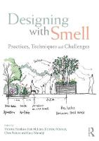 - Designing with Smell: Practices, Techniques and Challenges - 9781138955547 - V9781138955547