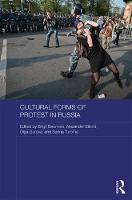 - Cultural Forms of Protest in Russia (Routledge Contemporary Russia and Eastern Europe Series) - 9781138956650 - V9781138956650