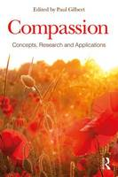 - Compassion: Concepts, Research and Applications - 9781138957190 - V9781138957190