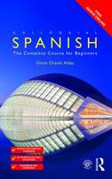 Alday, Untza Otaola - Colloquial Spanish: The Complete Course for Beginners (Colloquial Series (Book Only)) (Spanish Edition) - 9781138960329 - V9781138960329