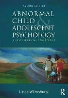 Wilmshurst, Linda - Abnormal Child and Adolescent Psychology: A Developmental Perspective, Second Edition - 9781138960503 - V9781138960503