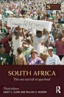 Clark, Nancy L., Worger, William H. - South Africa: The Rise and Fall of Apartheid (Seminar Studies) - 9781138963238 - V9781138963238