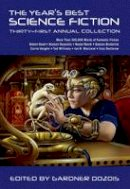 Dozois, Gardner - The Year's Best Science Fiction: Thirty-First Annual Collection - 9781250046215 - KSG0020043