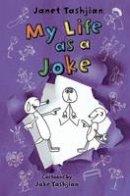 Tashjian, Janet - My Life as a Joke (The My Life series) - 9781250103888 - V9781250103888