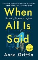 Griffin, Anne - When All Is Said: A Novel - 9781250200587 - V9781250200587