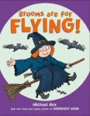 Rex, Michael - Brooms Are for Flying! - 9781250241481 - 9781250241481
