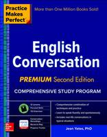 Yates, Jean - Practice Makes Perfect: English Conversation, Premium Second Edition - 9781259643279 - V9781259643279