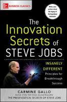 Gallo, Carmine - The Innovation Secrets of Steve Jobs: Insanely Different Principles for Breakthrough Success - 9781259835896 - V9781259835896