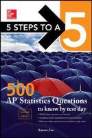 Inc., Anaxos, - 5 Steps to a 5: 500 AP Statistics Questions to Know by Test Day, Second Edition - 9781259836657 - V9781259836657