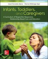 Gonzalez-Mena, Janet, Eyer, Dianne Widmeyer - INFANTS TODDLERS & CAREGIVERS:CURRICULUM RELATIONSHIP (B&B Education) - 9781259870460 - V9781259870460