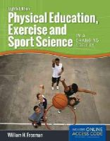 Freeman, William H. - Physical Education, Exercise and Sport Science in a Changing Society - 9781284034080 - V9781284034080