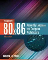 Detmer, Richard C. - Introduction To 80X86 Assembly Language And Computer Architecture - 9781284036121 - V9781284036121