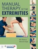 Shamus, Eric; Van Duijn, Arie J. - Manual Therapy of the Extremities - 9781284036701 - V9781284036701