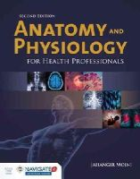 Moini, Jahangir - Anatomy And Physiology For Health Professionals - 9781284036947 - V9781284036947